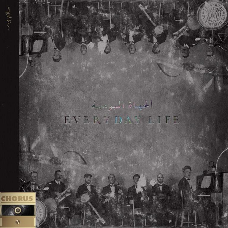 Chorus #11 – Coldplay – Everyday Life (İpek Atcan)