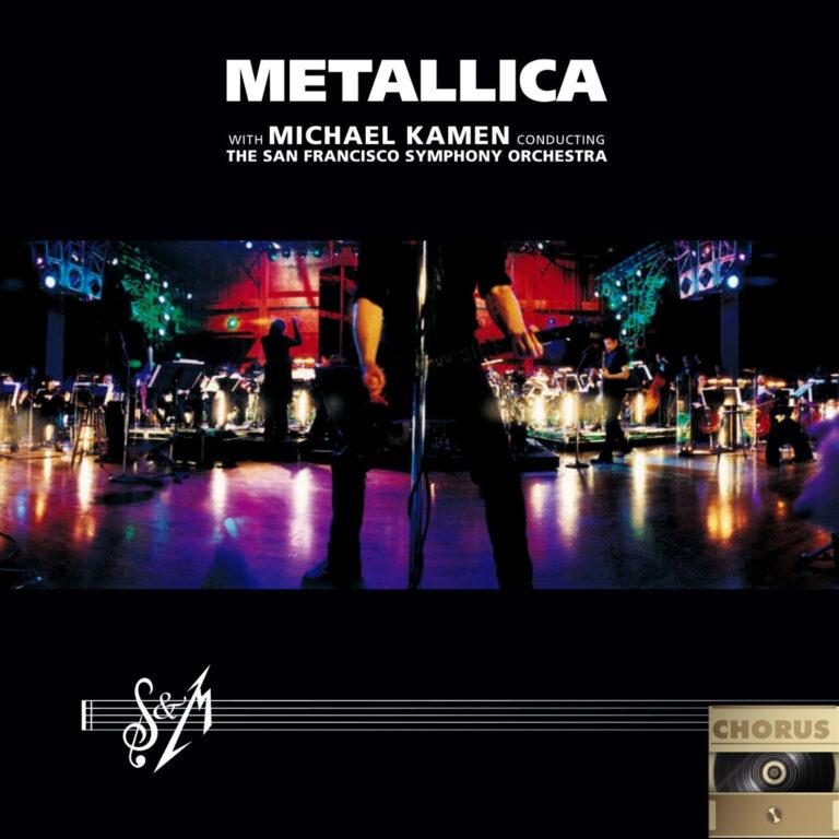 Chorus #19 – Metallica – S&M (Kaan Karsan)